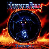 Play & Download Threshold by Hammerfall | Napster