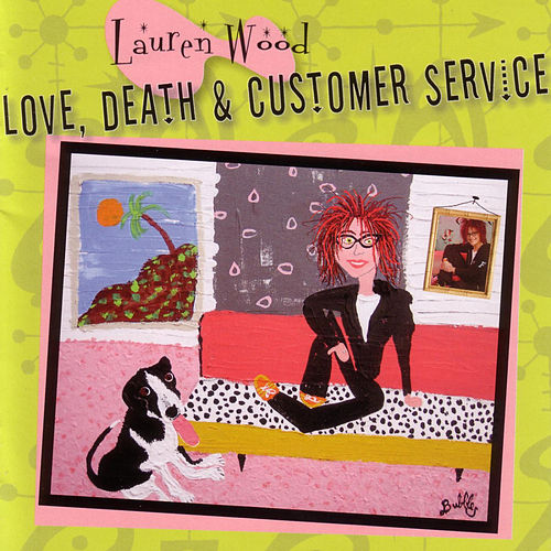 Play & Download Love, Death, & Customer Service by Lauren Wood | Napster