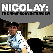 Nicolay: The Rhapsody Interview by Nicolay