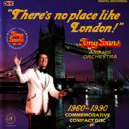 Play & Download There's No Place Like London by Tony Evans | Napster