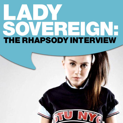 Play & Download Lady Sovereign: The Rhapsody Interview (Sept. 2006) by Lady Sovereign | Napster