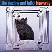 The Decline And Fall Of Heavenly by Various Artists