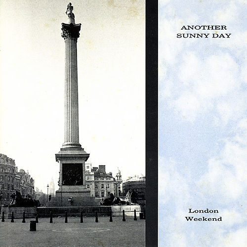 Play & Download London Weekend by Another Sunny Day | Napster
