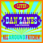 Play & Download All Around The Kitchen! Live! by Dan Zanes | Napster
