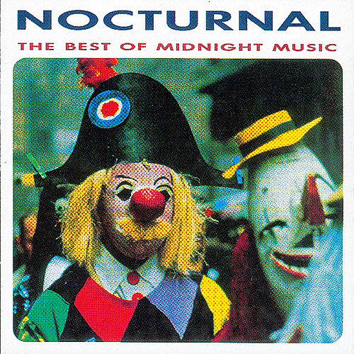 Play & Download Nocturnal - The Best Of Midnight Music by Various Artists | Napster