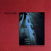 Play & Download Pointless Walks To Dismal Places by Prolapse | Napster