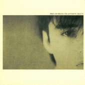 Play & Download Crumbling The Antiseptic Beauty/The Splendour Of Fear by Felt | Napster