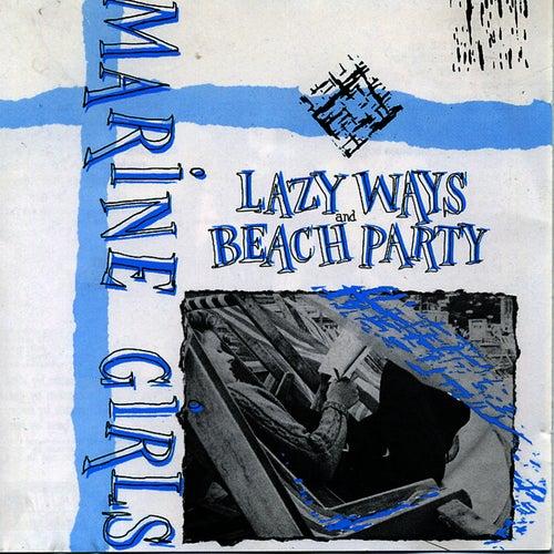 Play & Download Lazy Ways/Beach Paty by Marine Girls | Napster