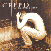 Play & Download My Own Prison by Creed | Napster