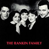 Play & Download The Rankin Family by Rankin Family | Napster