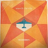 Play & Download The Runaways by Search The City | Napster