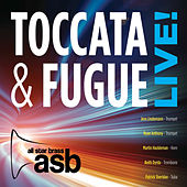 Play & Download Toccata & Fugue Live! by All Star Brass | Napster