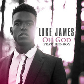 Play & Download Oh God by Luke James | Napster