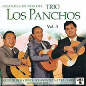 Grandes Exitos del Trio los Panchos Vol. 3 by Trío Los Panchos