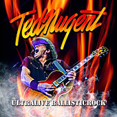 Ultralive Ballisticrock (Live) by Ted Nugent