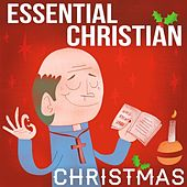 Essential Christian Christmas by Various Artists