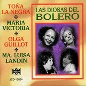 Las Diosas del Bolero by Toña La Negra