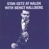 At Nalen With Bengt Hallberg by Stan Getz
