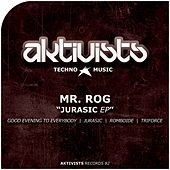 Jurasic EP by Mr.Rog