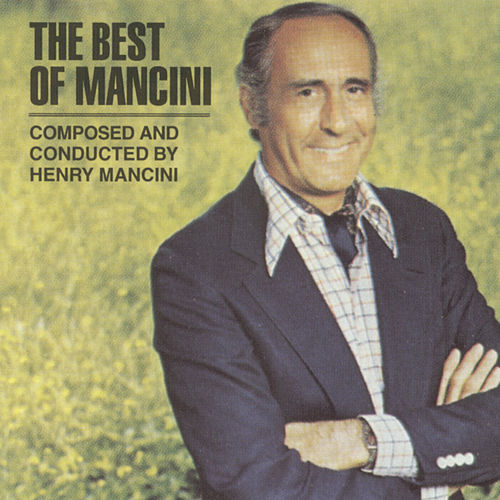 The Best Of Mancini von Henry Mancini