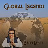 Play & Download Global Legends by Bappi Lahiri | Napster