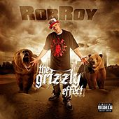 Play & Download The Grizzly Effect by Robroy | Napster