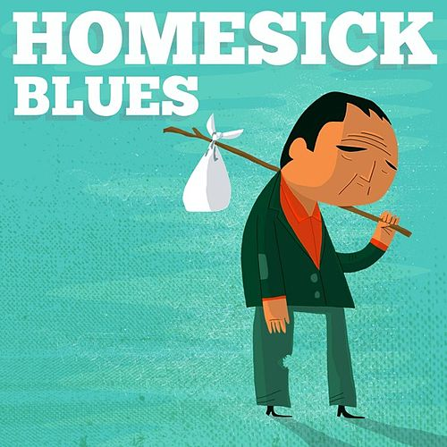 Play & Download Homesick Blues by Various Artists | Napster