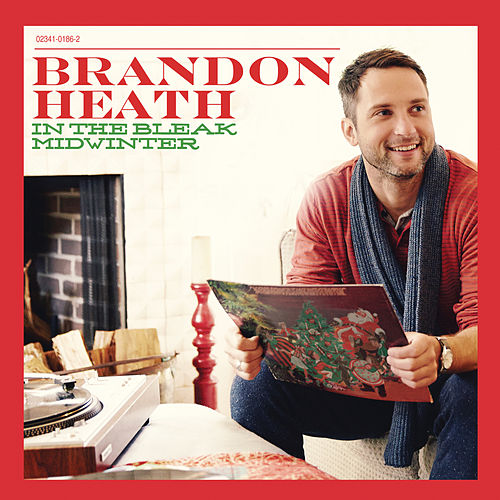 In The Bleak Midwinter by Brandon Heath