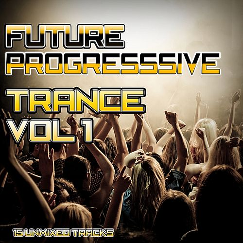 Future Progressive Trance Vol.1 - EP by Various Artists