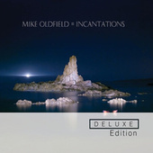 Play & Download Incantations by Mike Oldfield | Napster