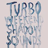 Play & Download Shadow Sounds by Turboweekend | Napster