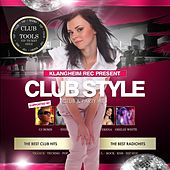 Play & Download Clubstyle (Club & Partyhits) by Various Artists | Napster