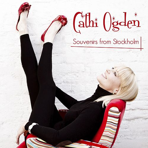 Play & Download Souvenirs from Stockholm by Cathi Ogden | Napster