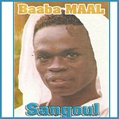 Play & Download Sangoul by Baaba Maal | Napster
