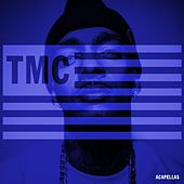 Play & Download Tmc (Acapellas) by Nipsey Hussle | Napster