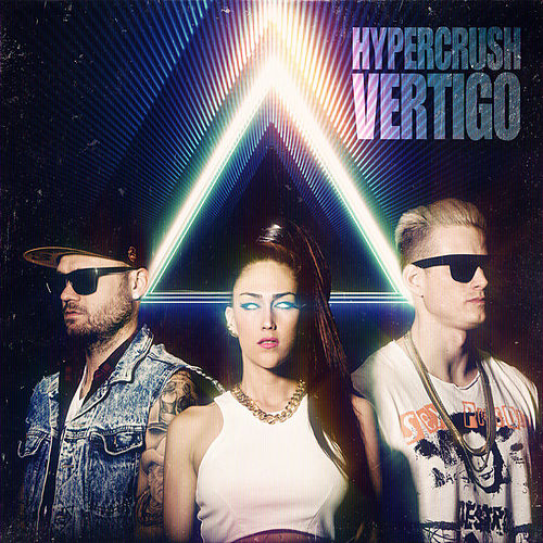 Play & Download Vertigo by Hyper Crush | Napster