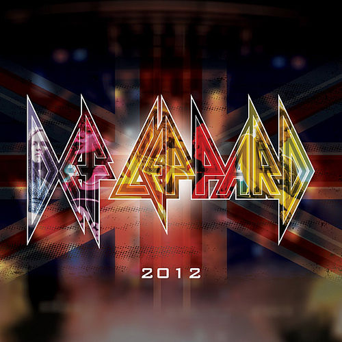 Pour Some Sugar On Me / Rock of Ages 2012 (Re-Recorded Versions) - Single by Def Leppard