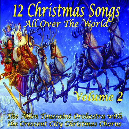 Play & Download Christmas All Over The World Vol.2 by Allen Toussaint | Napster