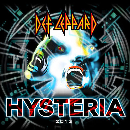 Play & Download Hysteria 2013 (Re-Recorded Version) - Single by Def Leppard | Napster