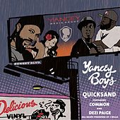 Play & Download Quicksand EP by Yancey Boys | Napster