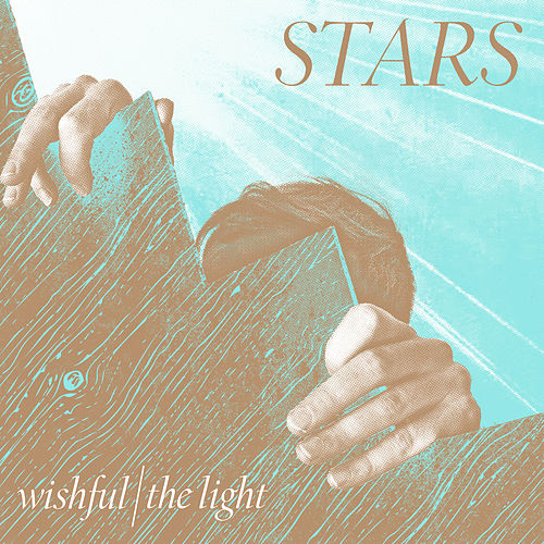 Wishful/The Light by Stars
