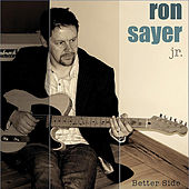 Better Side by Ron Sayer Jr