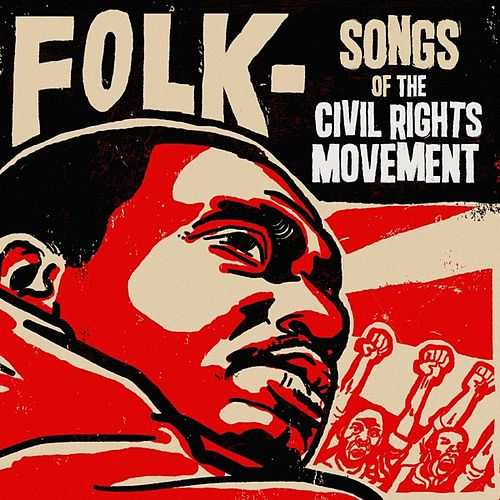 Folk - Songs of the Civil Rights Movement by Various Artists