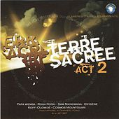 Terre Sacrée: Act 2 by Various Artists