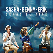 Play & Download Serás el Aire by Sasha Benny Erik | Napster
