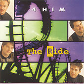 The Ride by 4 Him
