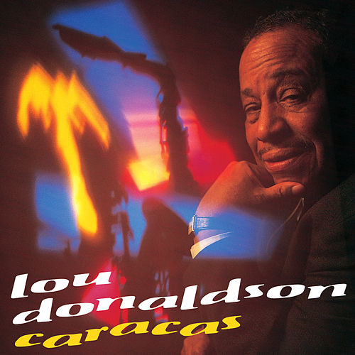 Play & Download Caracas by Lou Donaldson | Napster