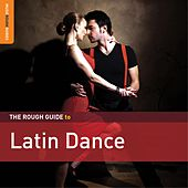 Play & Download Rough Guide To Latin Dance by Various Artists | Napster