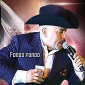 Play & Download Fondo Fondo by Lupillo Rivera | Napster