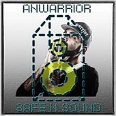 Play & Download Safe n Sound by Anwarrior | Napster